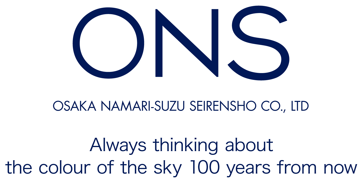OSAKA NAMRI-SUZU SEIRENSHO Co.,Ltd. - Always thinking about the colour of the sky 100 years from now